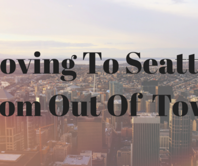 Tips on moving to Seattle from out of town or out of state
