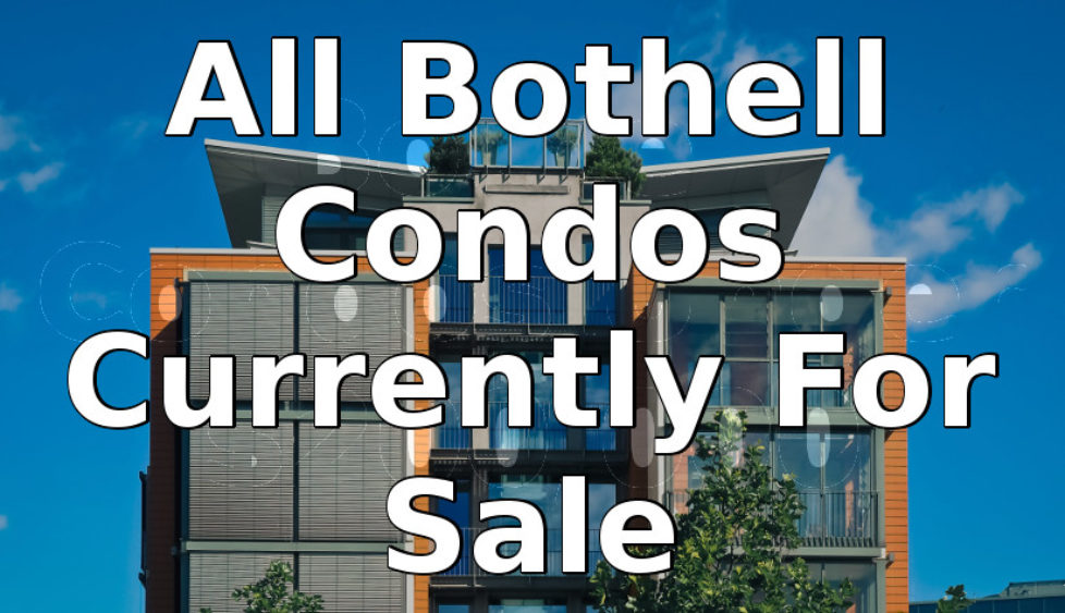 all available condos in Bothell that are for sale.