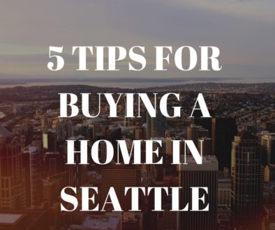 5 tips for buying a home in Seattle