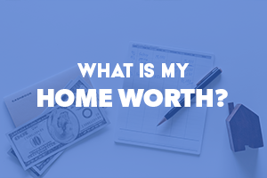 What is your home's value
